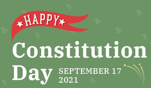 Happy Constitution Day September 17 2021