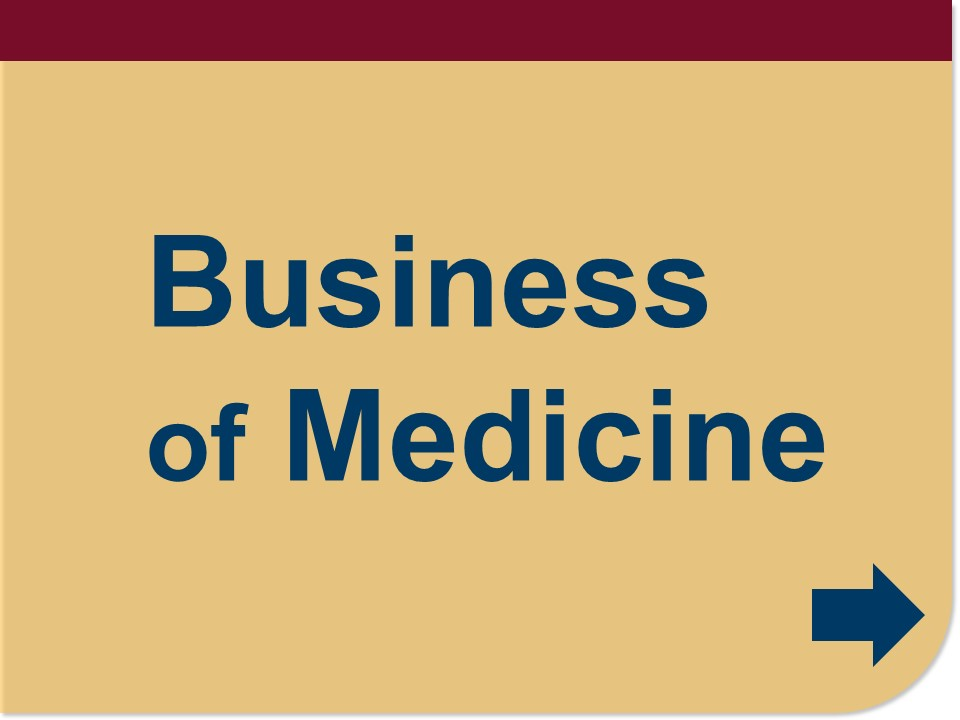 Business of Medicine