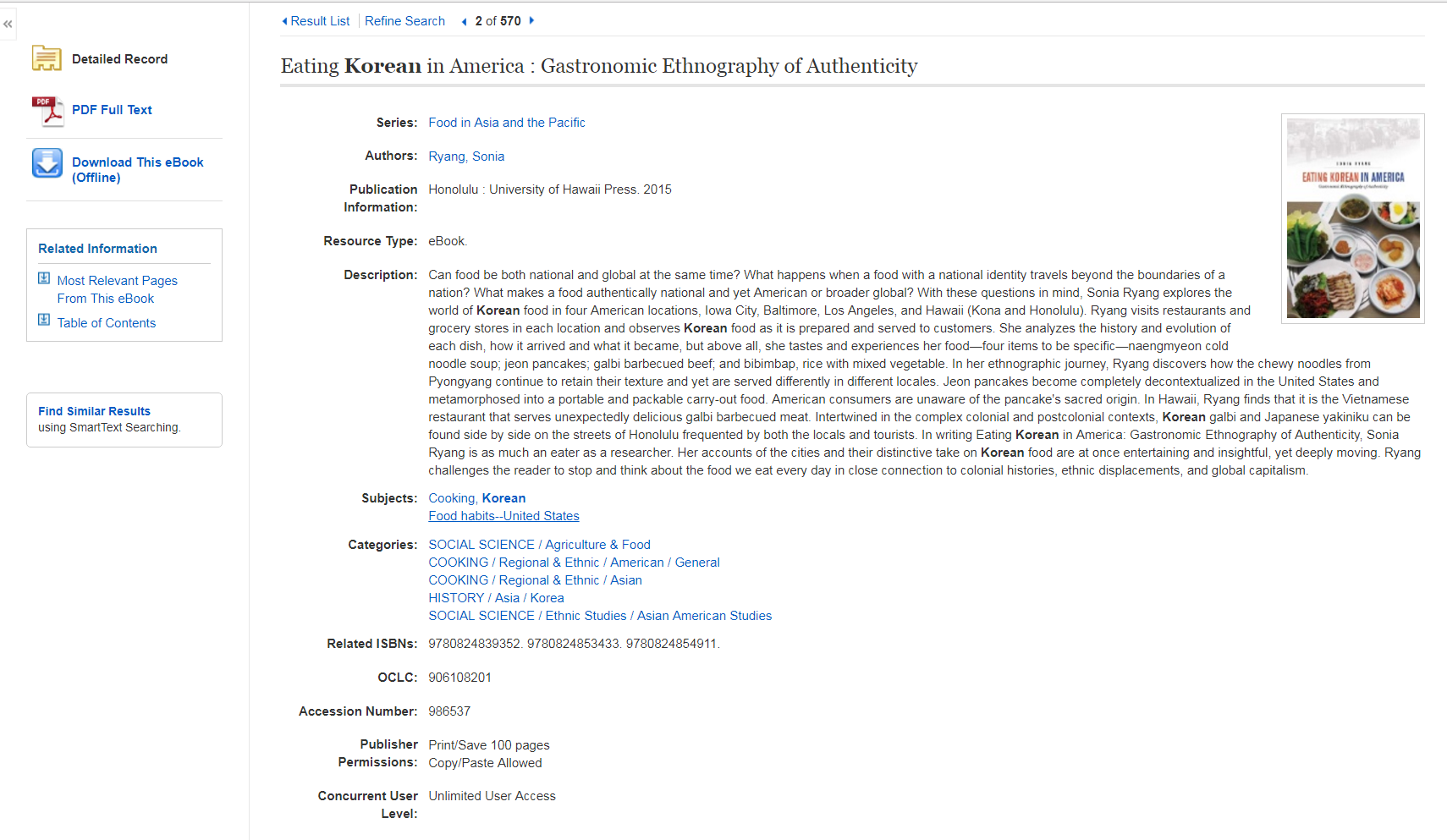 Result for a book in eBooks on EBSCOhost, Eating Korean in America. Towards the bottom of the image, you can see Publisher Permissions of Print/Save 100 pages and Copy/Paste Allowed  and Concurrent User Level of Unlimited.