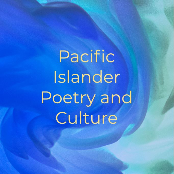Pacific Islander Poetry and Culture