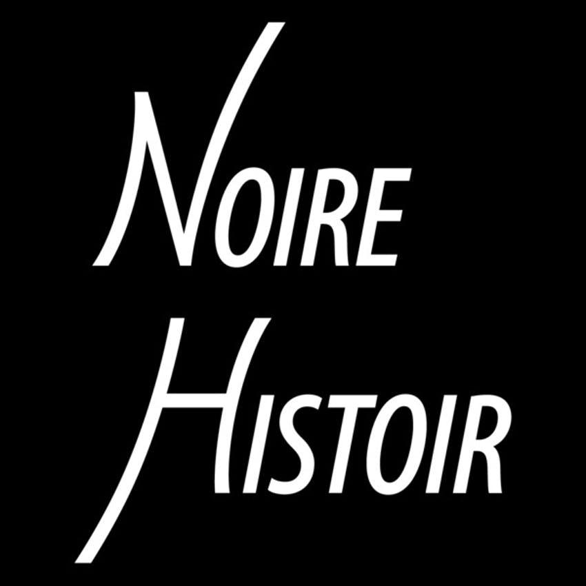 Noire Histoir Podcast Cover Art