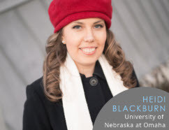 Heidi Blackburn: University of Nebraska at Omaha