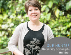 Sue Hunter: University of Guelph-Humber