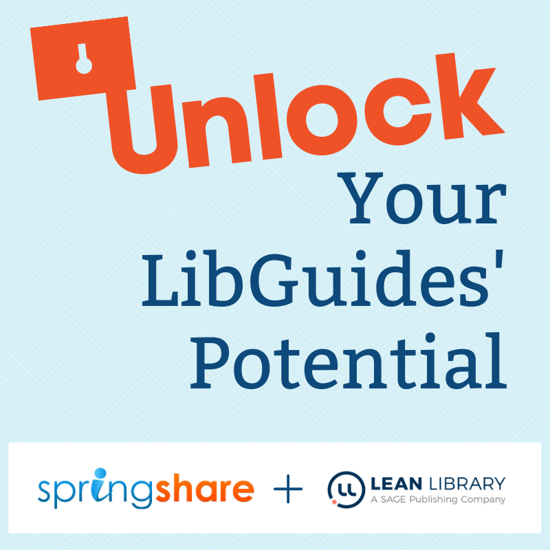 unlock your libguides potential