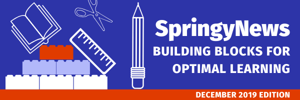 SpringyNews: Building Blocks for Optimal Learning. December 2019 Edition