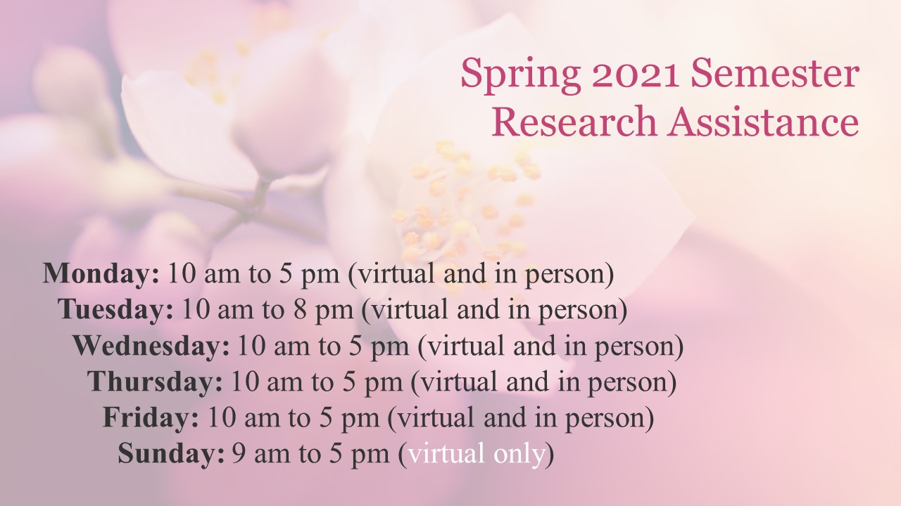 Spring 2021 Research Assistance Hours
