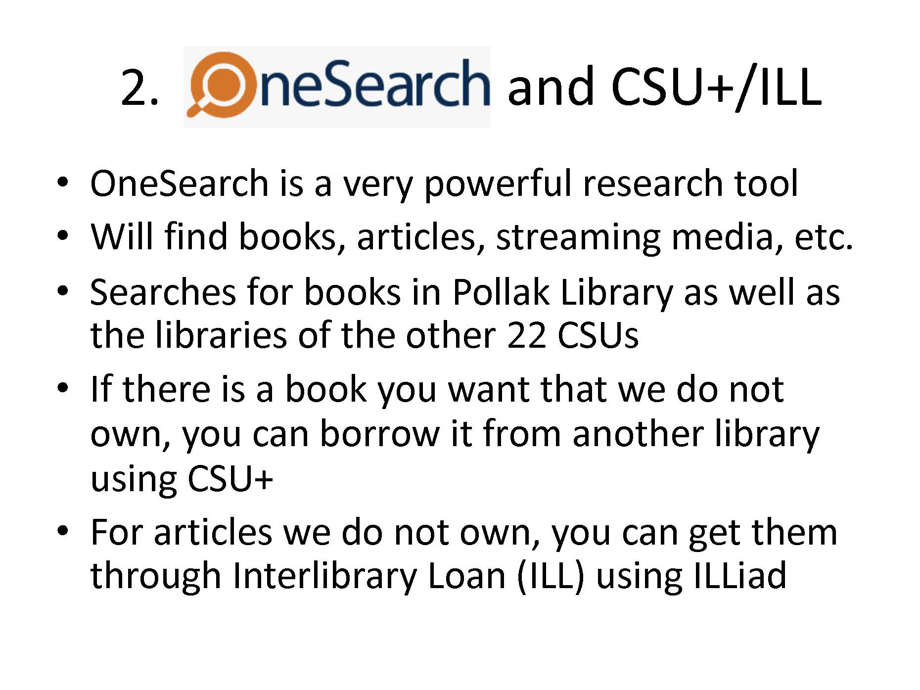 onesearch and csu plus interlibrary loan