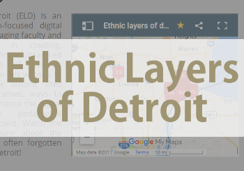 Ethnic Layers of Detroit website