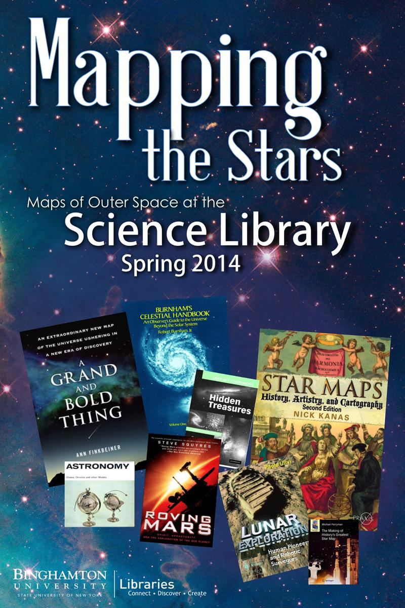 MAPPING THE STARS: MAPS OF OUTER SPACE AT THE SCIENCE LIBRARY