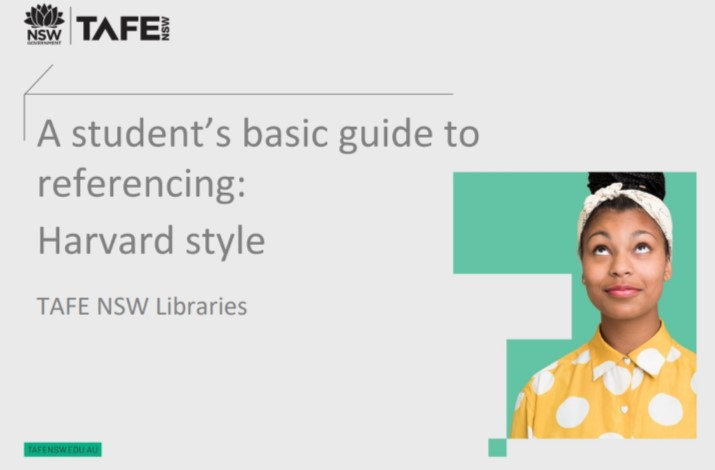 A student's basic guide to referencing: Harvard style TAFE NSW Libraries
