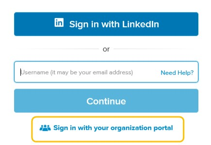 Sign in with LinkedIn or username (It may be your email address) Need Help? Continue Sign in with your organization portal
