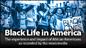 Black Life in America