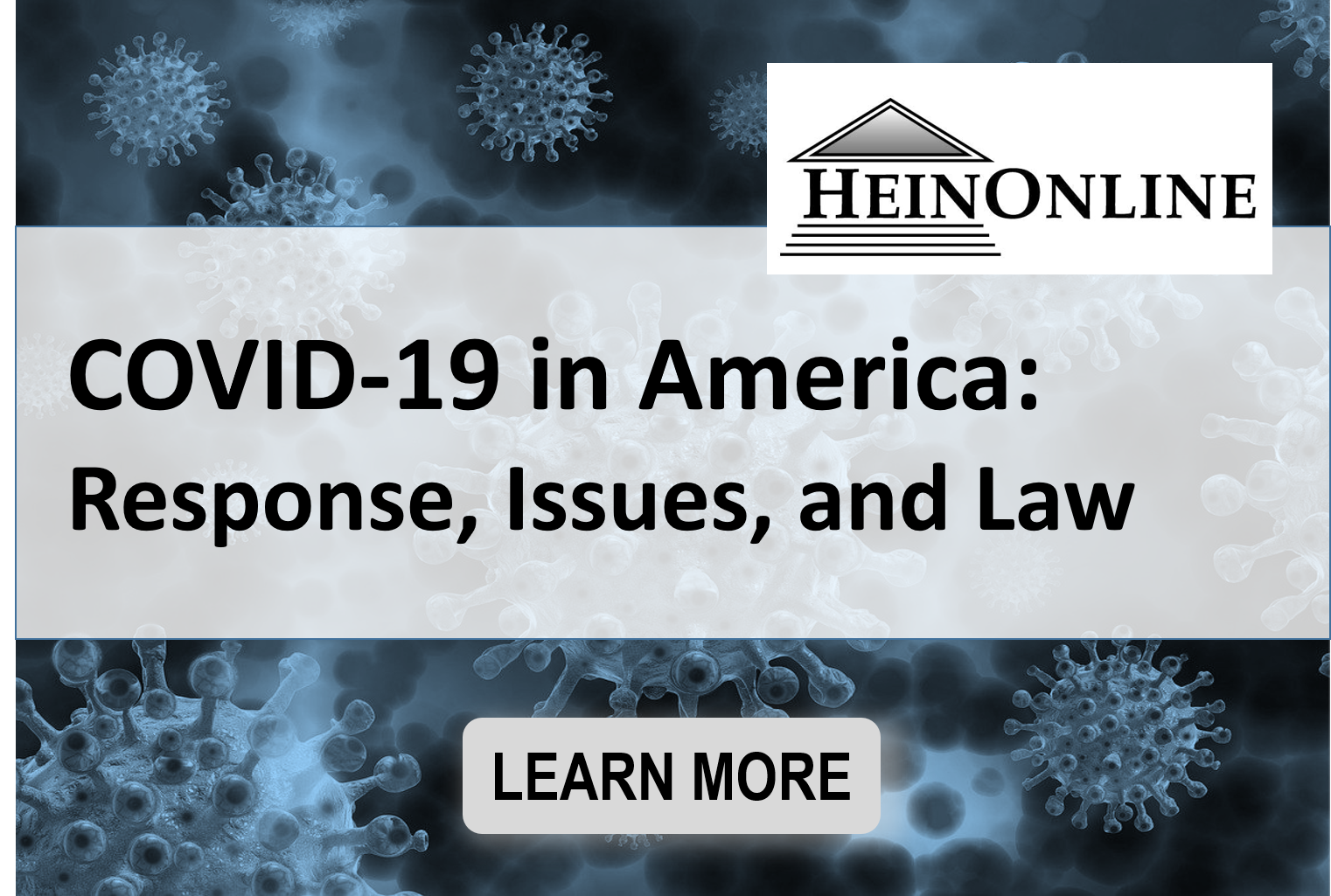 COVID-19 in America: Response, Issues, and Law - HeinOnline Database