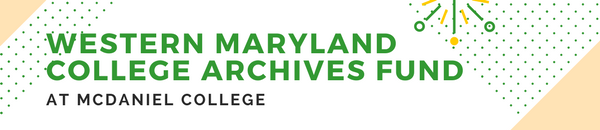 Western Maryland College Archives Fund at McDaniel College