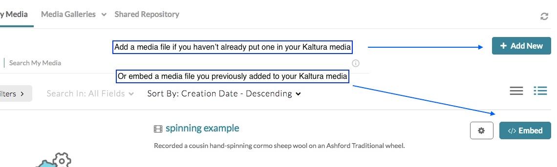 """Kaltura media window with arrow to """"add new"""" for adding media, and arrow to """"embed"""" for embedding media"""