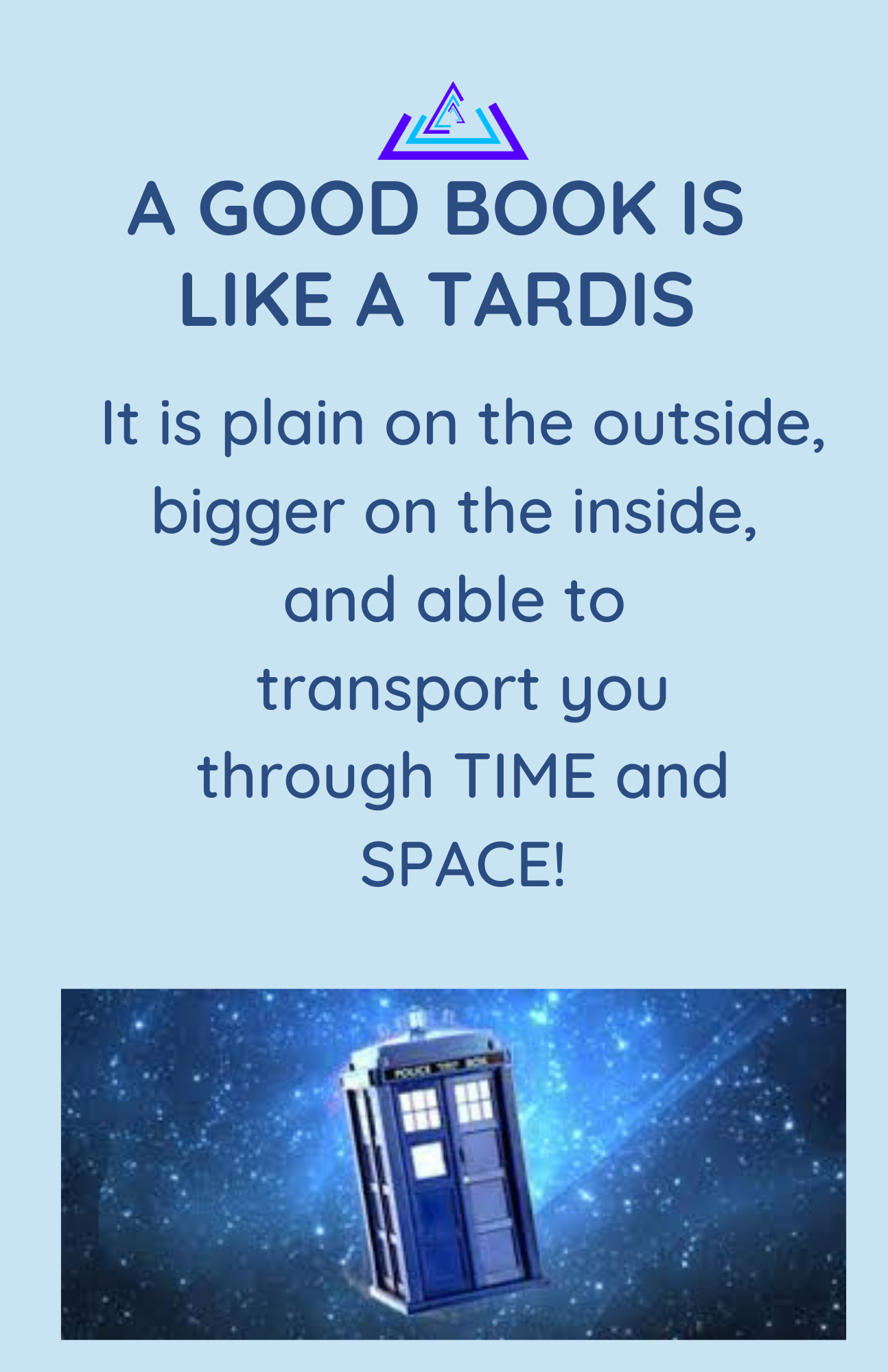 Under words is an image of a tardis (or phone booth) from BBC show Dr. Who
