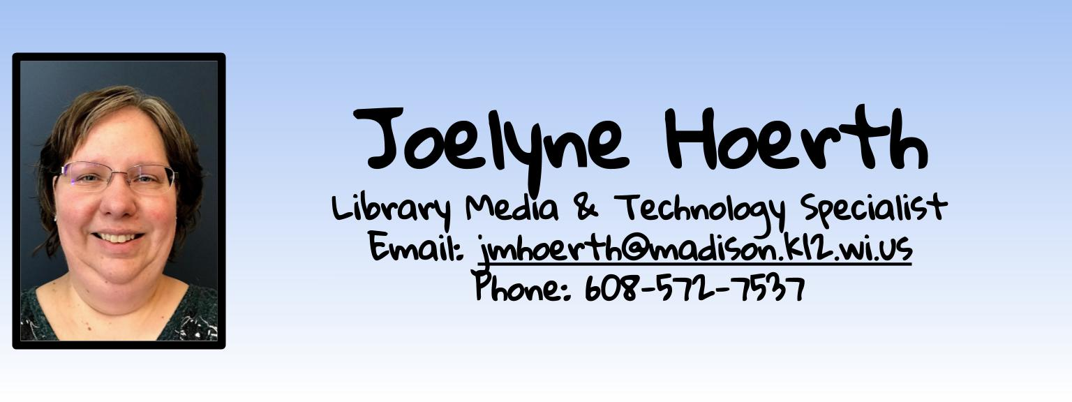 Joelyne Hoerth Library Media and Technology Specialist Email and Phone Number