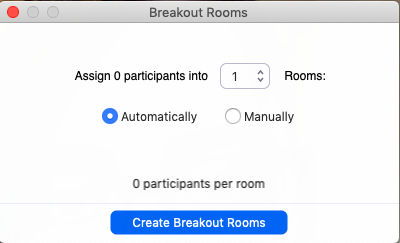Screenshot of breakout rooms popup, with default of 1 room, and automatic assignment selected