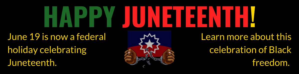 Juneteenth is now a federal holiday celebrated on June 19. Click to learn more about this celebration of Black freedom.