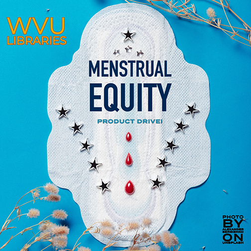 Menstrual Equity Product Drive