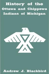 Book Cover History of the Ottawa and Chippewa Indians of Michigan