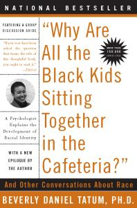 Book Cover Why are all the black kids sitting together in the cafeteria?