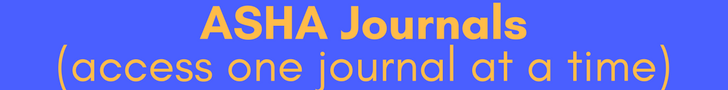 ASHA Journals- access one journal at a time