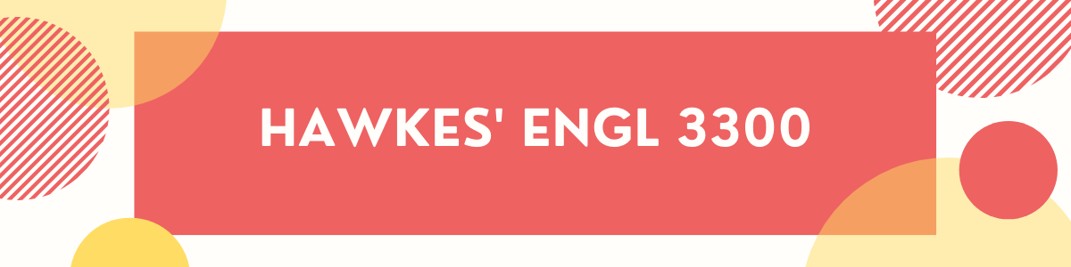 graphic with dots and a rectangle in the center with the words Hawkes' ENGL 3300