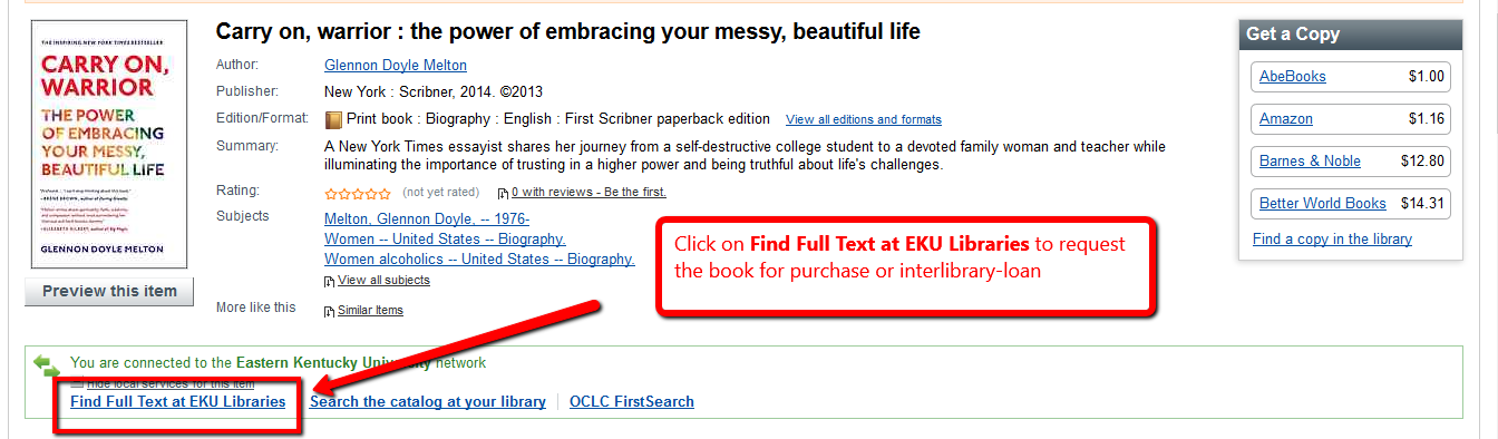 "Record for ""Carry on, Warrior"" with the ""Find Full Text at EKU Libraries"" link highlighted"