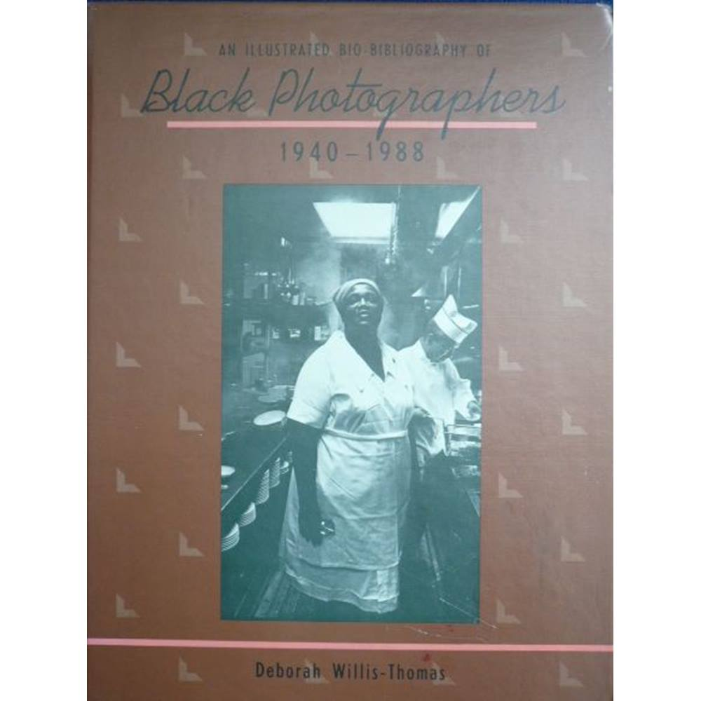 An Illustrated Bio-Bibliography of Black Photographers 1940-1988
