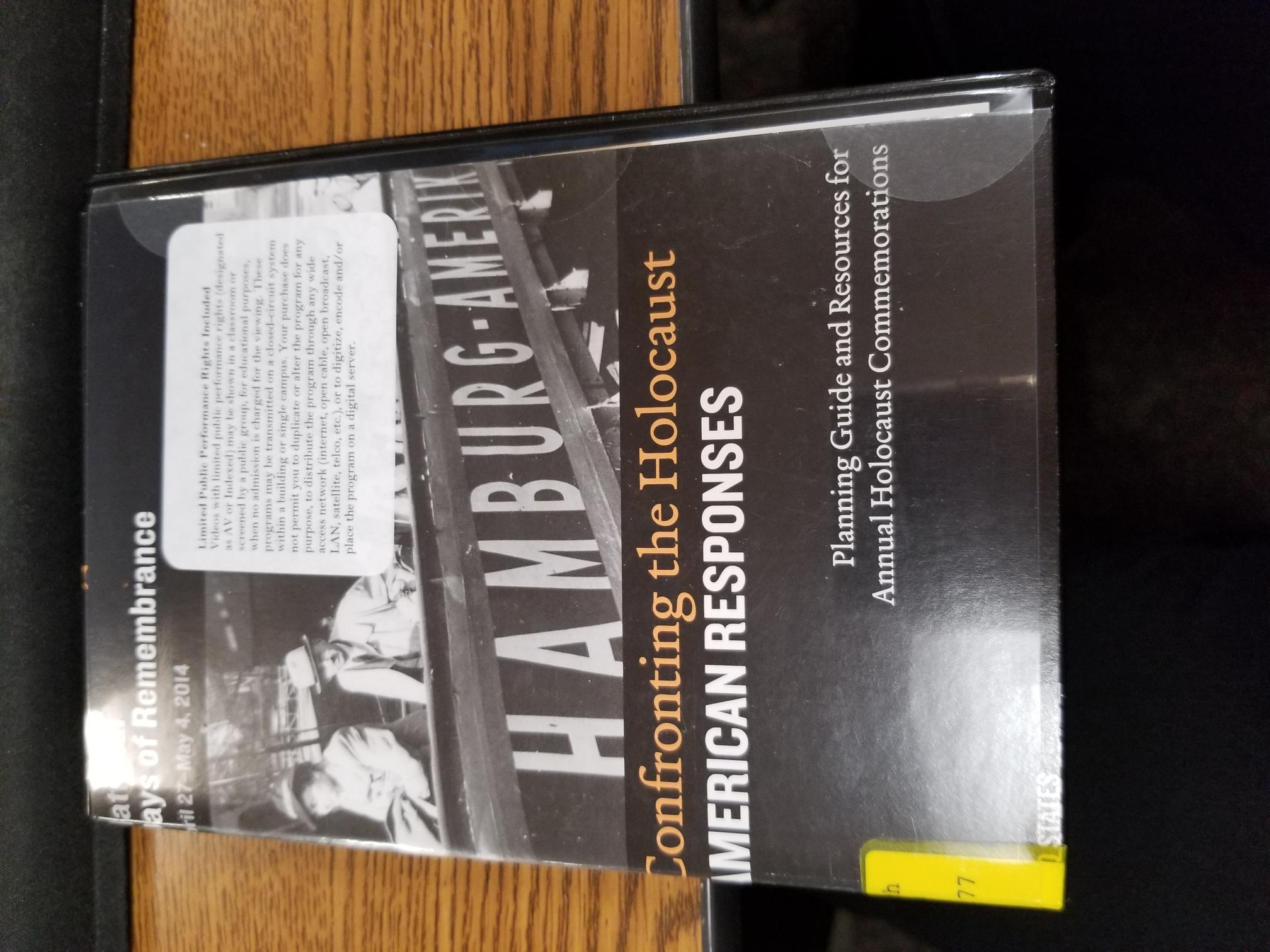 Confronting the Holocaust-American Responses