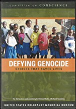 Defying Genocide-Choices that Saved Lives