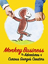 Monkey Business-The Adventures of Curious George's Creators
