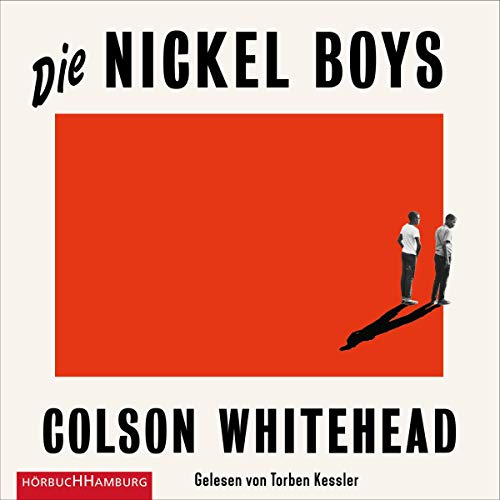 The Nickel Boys : A Novel