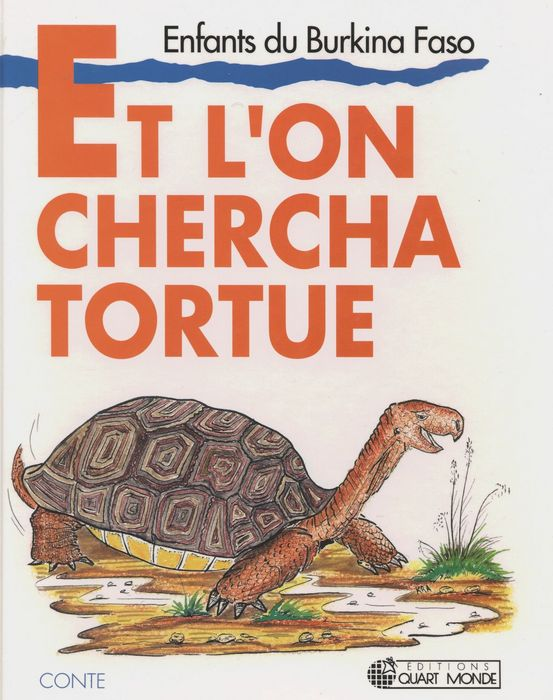 et l'on chercha la tortue