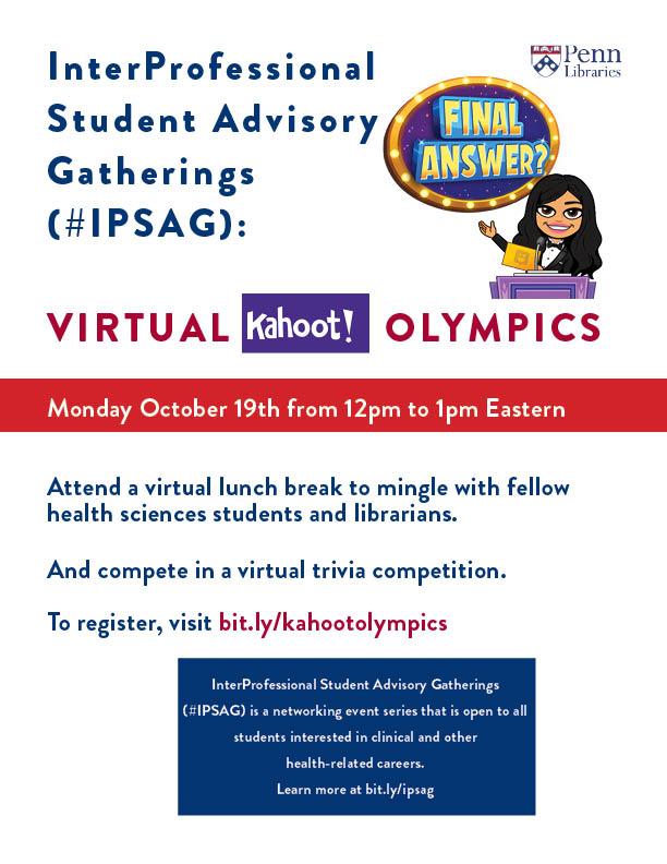 InterProfessional Student Advisory Gathering (#IPSAG): Kahoot Olympics