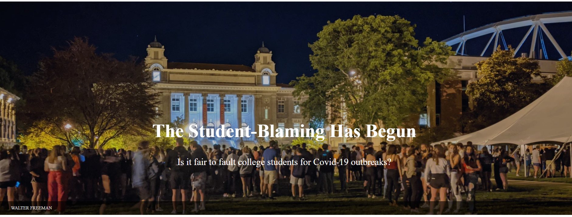 headline--student-blaming for spread of COLVIE-19 question and image of large student gather on a college campus