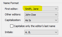 Image highlighting change on Editor Names: Name Format, First editor: Smith, Jane (highlighted), Other editors: John Doe, Capitalization: As Is, Capitalize only the editor's last name (not checked) Initials: A. B.