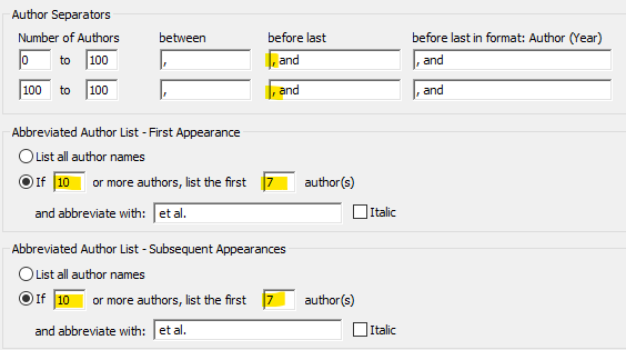Image showing the Citations Author Lists box: Author Separators; Number of Authors; between; before last; before last in format Author (Year); 0 to 100; ,; , and; , and; 100 to 100; ,; , and; , and; Abbreviated Author List - First Appearance; unchecked radio button; List all author names; checked radio button; If 10 (10 entered in box) or more authors, list the first 7 (7 entered in box) author(s); and abbreaviate with et al.; unchecked box; italic; Abbreviated Author List - Subsequent Appearances; unchecked radio button; List all author names; checked radio button; If 10 (10 is entered in box) or more authors, list the first 7 (7 is entered in box) author(s) and abbreviate with et al.; unchecked box; Italic