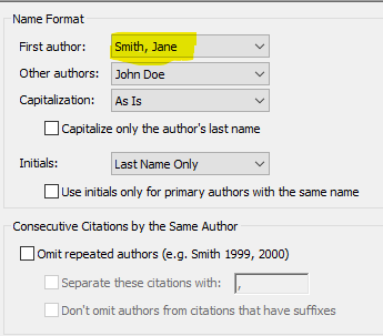 Image of citations authors names box: Name Format; First author: Smith, Jane (this is changed using the drop down menu); Other authors: John Doe; Capitalization: As Is; unchecked box; Capitalize only the author's last name; Initials: Last Name Only; unchecked box; Use initials only for primary authors with the same name; Consecutive Citations by the Same Author; unchecked box; Omit repeated authors (e.g. Smith 1999, 2000); unchecked box; Separate these citations with:; unchecked box; Don't omit authors from citations that have suffixes.