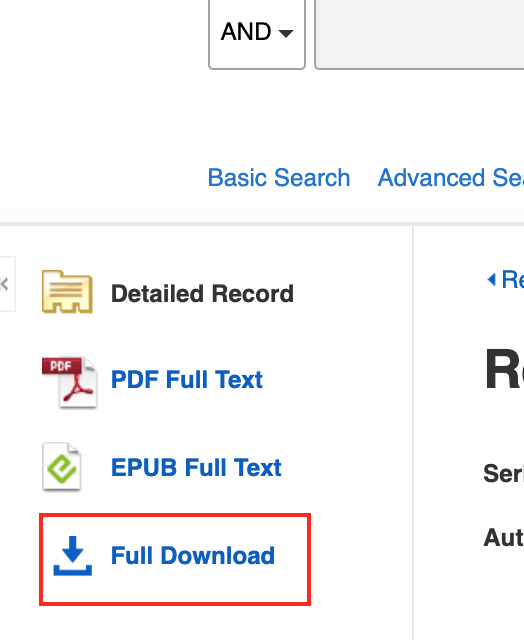 Screenshot of download option in Ebsco ebooks. Text on image: AND, Basic Search, Advanced, Detailed Record, PDF Full Text, EPUB Full Text, Full Download.