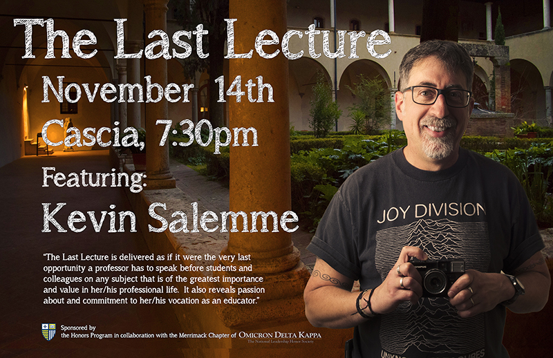Last Lecture: Kevin Salemme Nov 14 2017 Cascia Hall