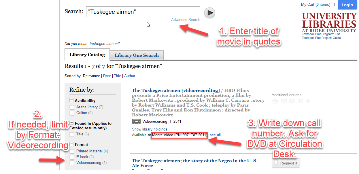 """Screenshot of the instructions above. """"Tuskogee airmen"""" in quotes is entered in the search box of the library catalog. Videorecording is checked off under Format. The call number of the DVD in the results in the middle of the page is highlighted with a red box."""