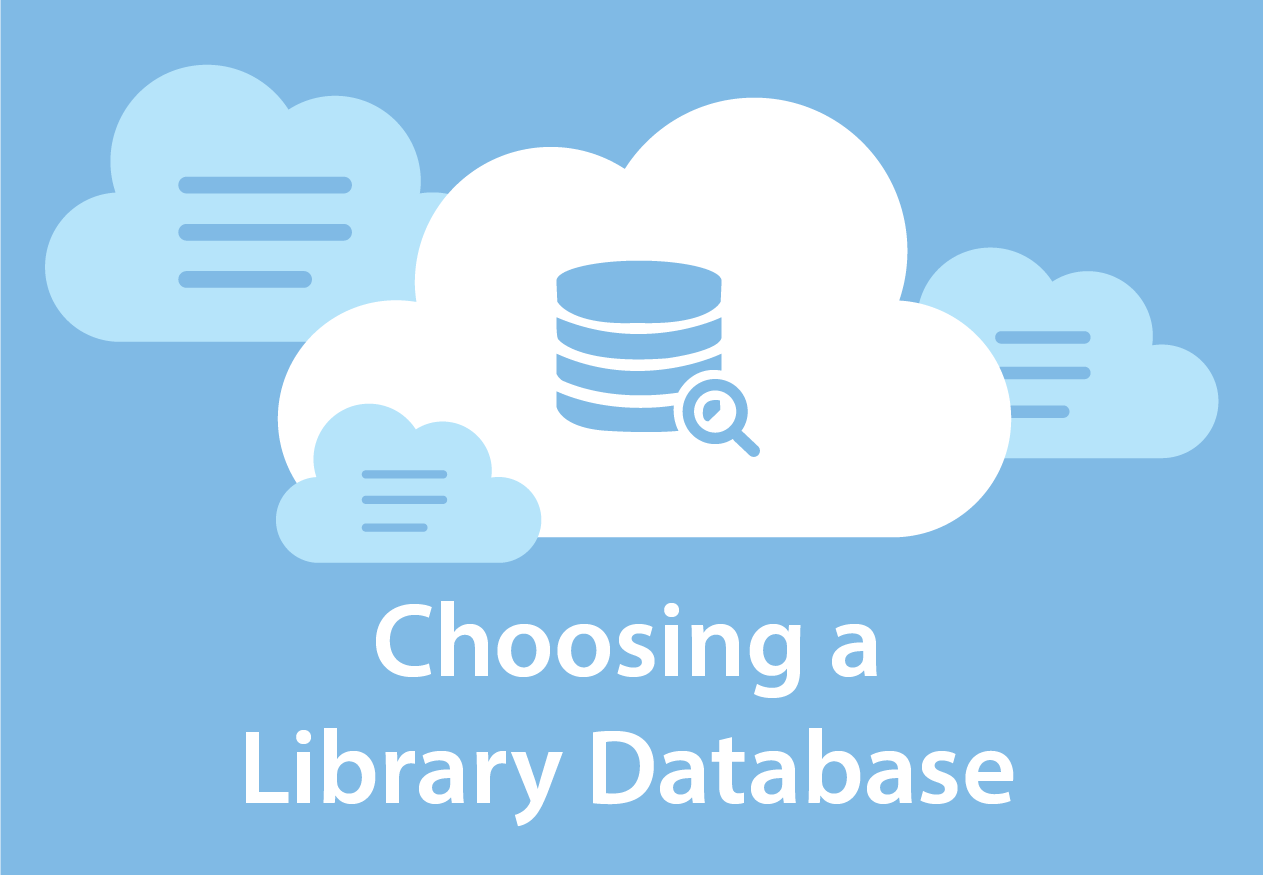 Choosing a library database