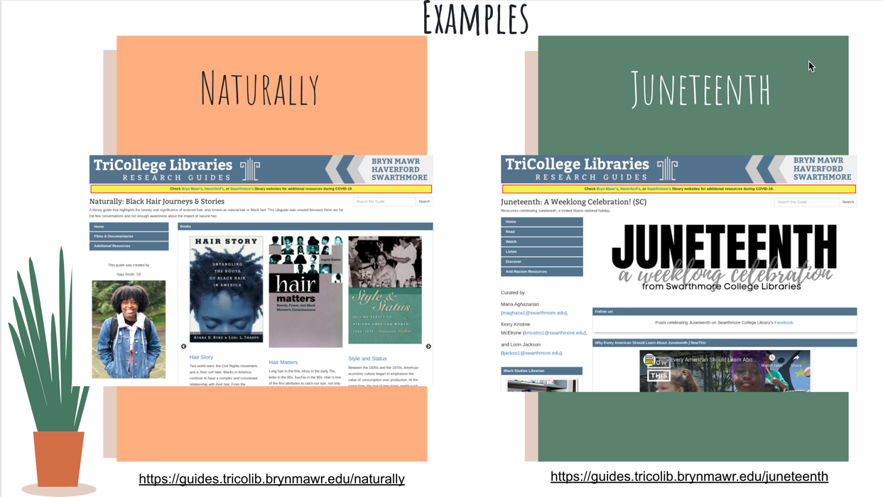 Community LibGuides Naturally & Juneteenth