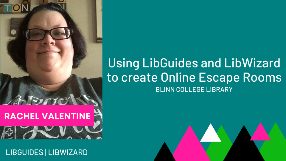 Using LibGuides and LibWizard to Create Online Escape Rooms
