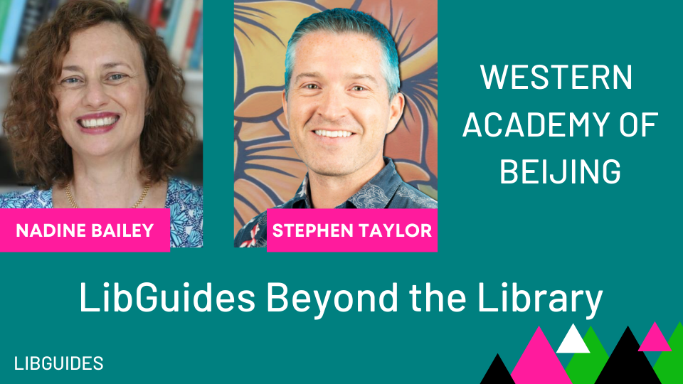 LibGuides Beyond the Library