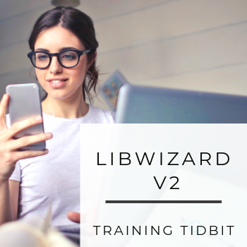 Training Tidbits: Moving to LibWizard v2