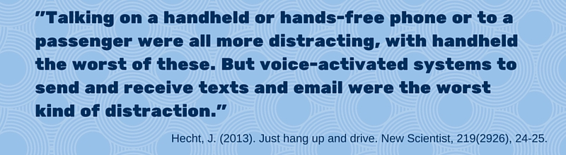 "Image: ""Talking on a handheld or hands-free phone or to a passenger were all more distracting, with handheld the worst of these. But voice-activated systems to send and receive texts and email were the worst kind of distraction."""