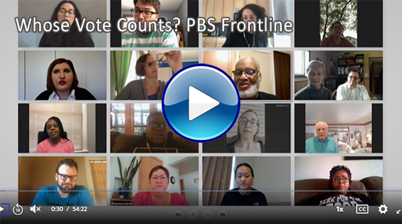 Image: Links to video from Frontline on Whose Vote Counts